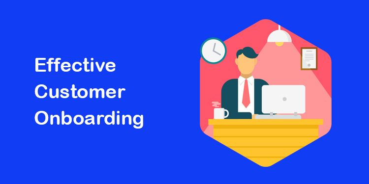 Effective Customer Onboarding Process Template