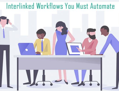 3 Interlinked Workflows Every SMB must Automate