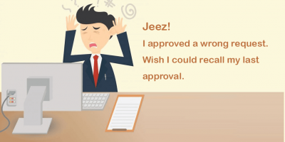 man want to recall his last approval process