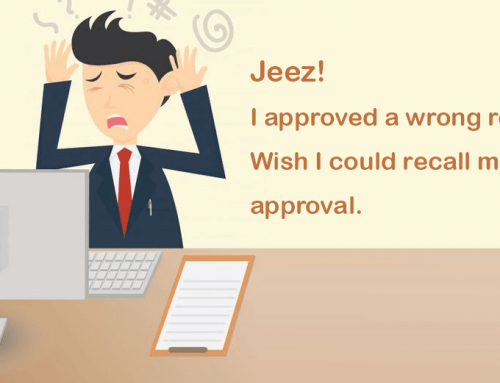 Jeez! I approved the wrong request. Wish I could recall my last approval.