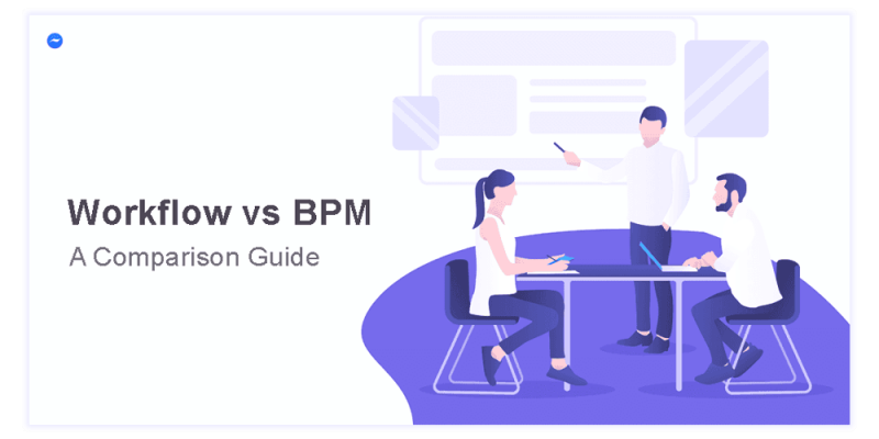 workflow vs bpm comparison guide