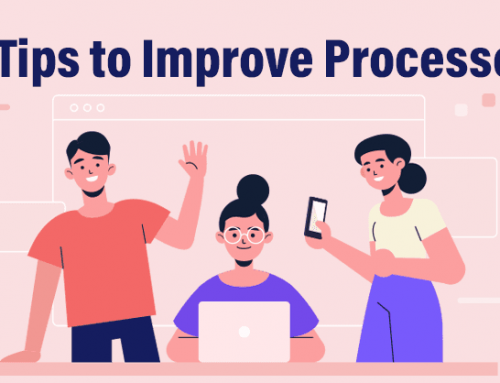 5 Practical Tips to Improve Processes