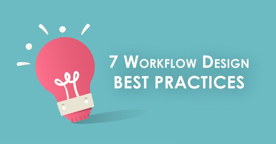workflow design best practices