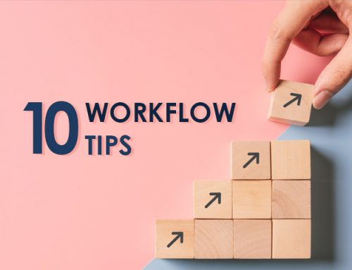 10 Tips to Improve Your Company's Workflow System
