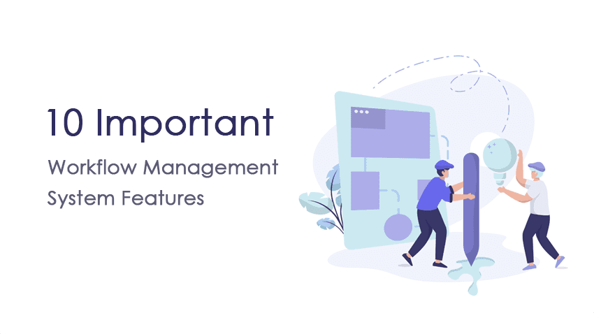 workflow management system features